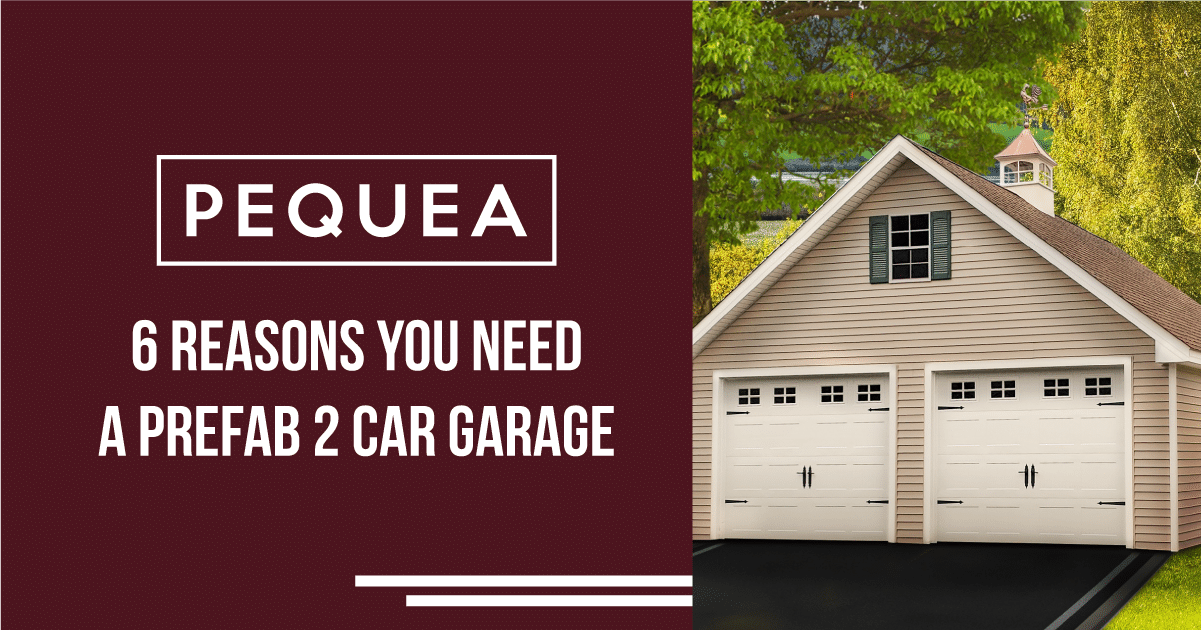 6 Reasons You Need a Prefab 2-Car Garage 4