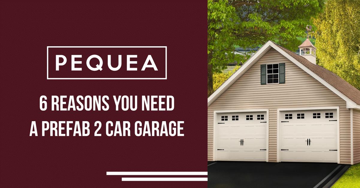 6 Reasons You Need a Prefab 2-Car Garage 3