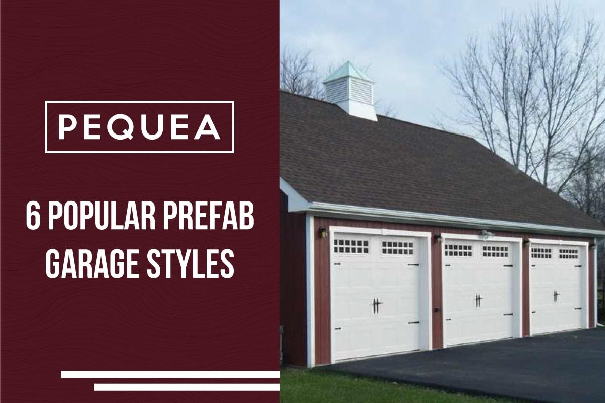 6 Popular Prefab Garage Styles 1
