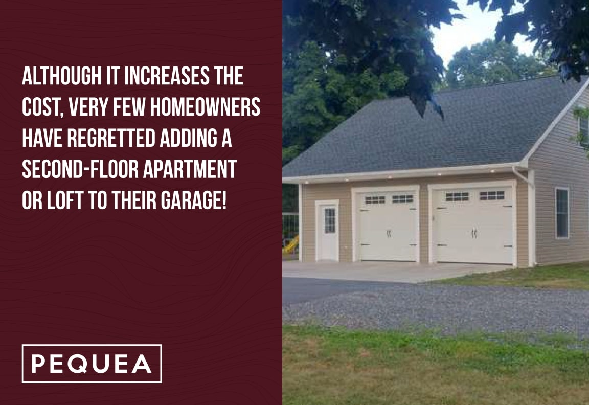 very few homeowners regret adding an apartment to a prefab garage
