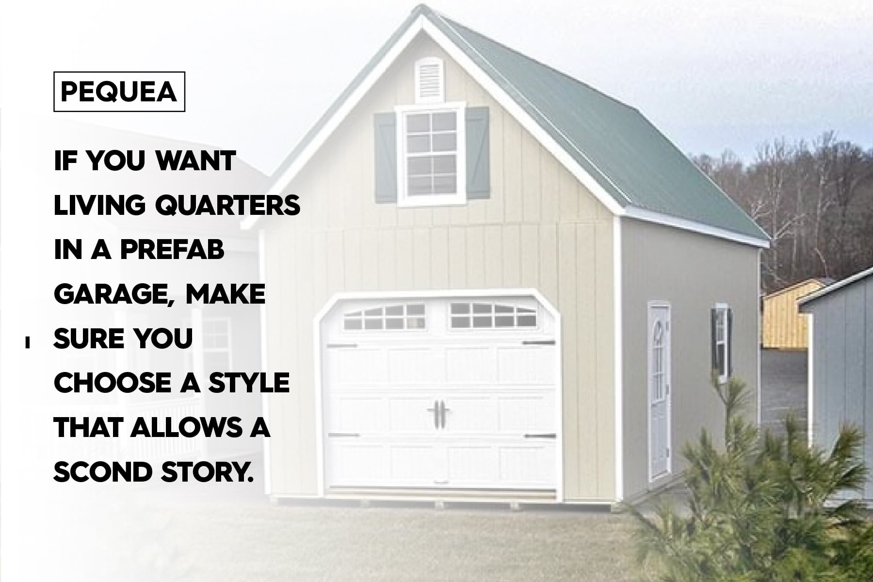 choose the right style if you want a prefab garage apartment