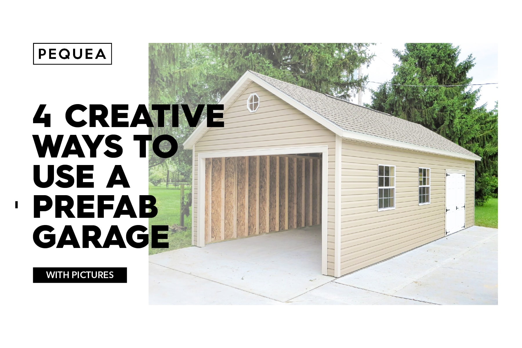 4 creative ways to use a prefab garage