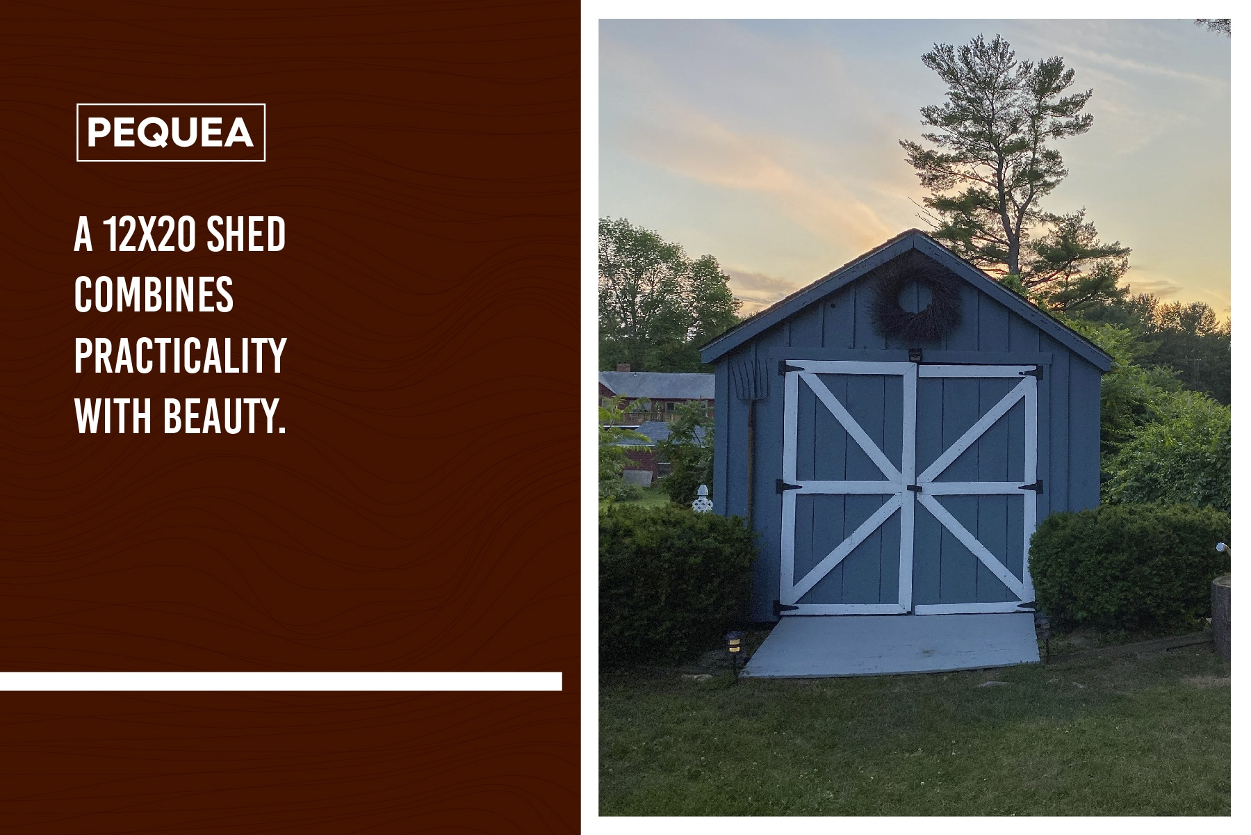 A 12x20 shed is practical and beautiful