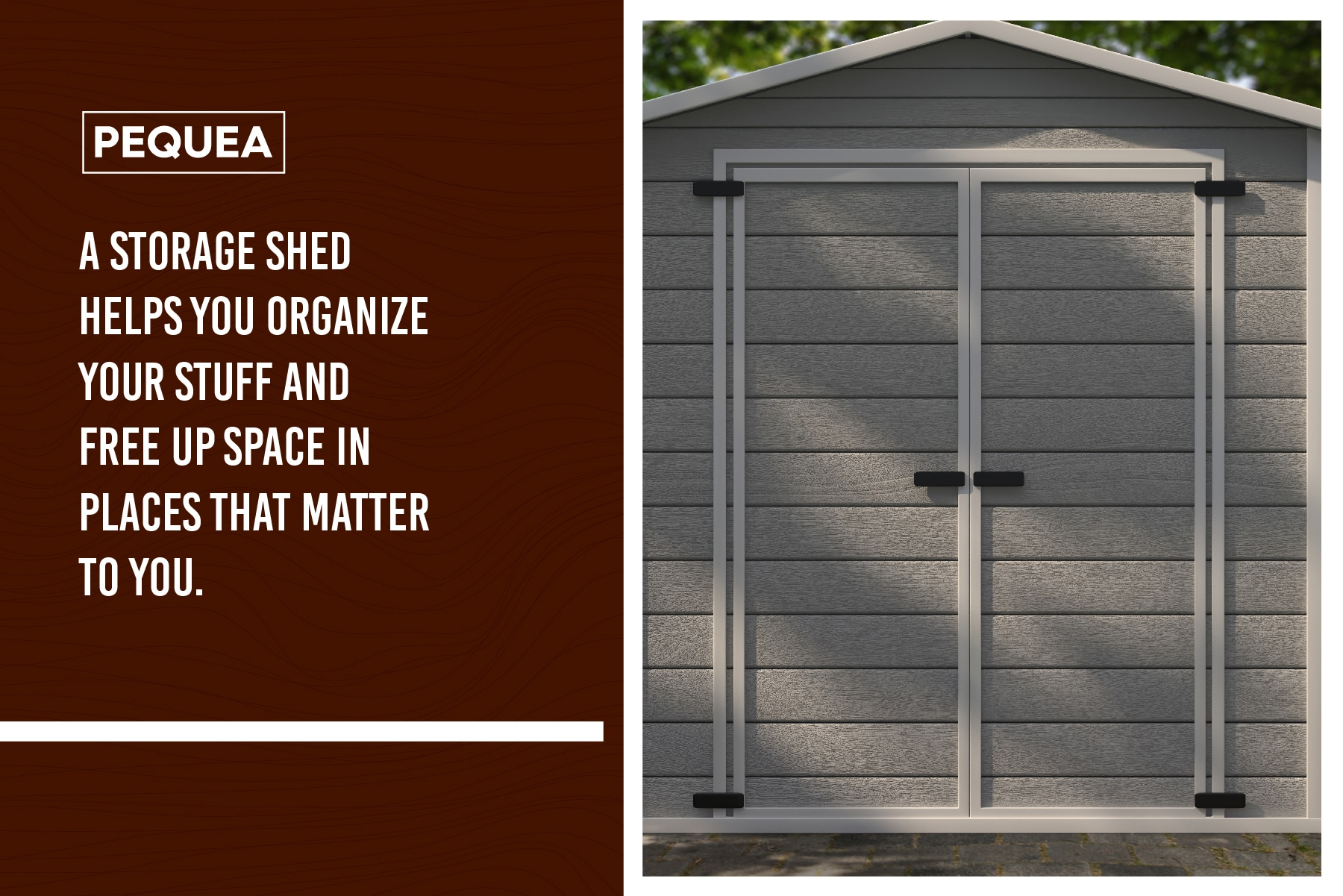 a storage shed helps organize your life