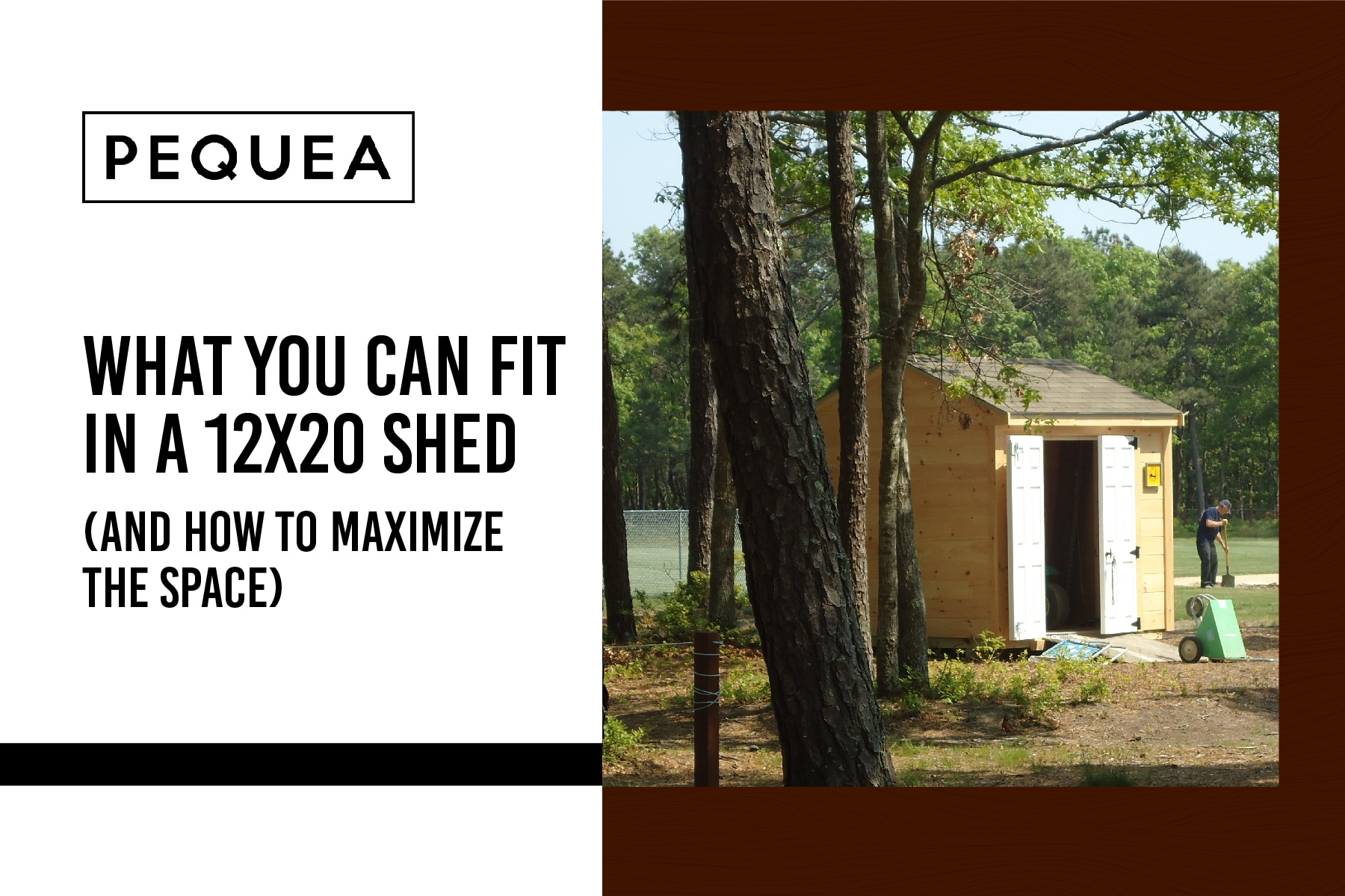 What You Can Fit In A 12x20 Shed (and how to maximize the space) 3